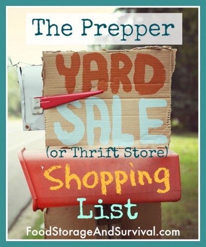 Want preparedness gear on the cheap?  Here's what to look for at yard sales and thrift stores!