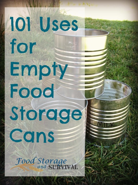 101 Uses For Empty Food Storage Cans