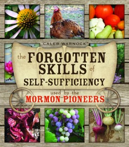 Book Review: The Forgotten Skills of Self Sufficiency used by the Mormon Pioneers