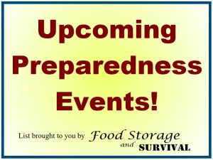 Up to date list of upcoming preparedness fairs, expos, and events brought to you by Food Storage and Survival