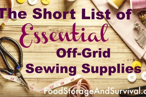 The Short List of Essential Off-Grid Sewing Supplies