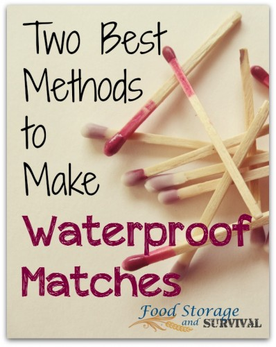 Two BEST methods to waterproof matches.  Super easy!  Food Storage and Survival