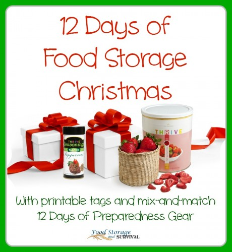 12 Days of Christmas featuring food storage gifts! Printable tags, gift ideas to fit your budget, PLUS you can mix and match with the preparedness gear 12 days!