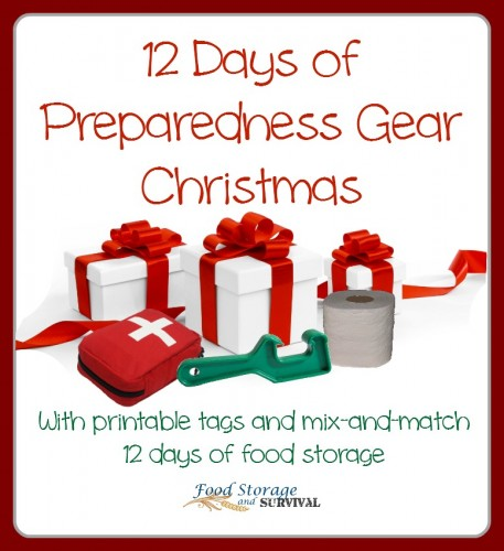 12 Days of Christmas featuring Preparedness gear gifts! Printable tags, gift ideas to fit your budget, PLUS you can mix and match with the food storage 12 days!