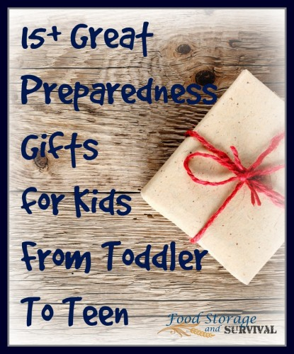 Ditch the toys this year! Give them stuff they can use. 15+ preparedness gifts for kids!