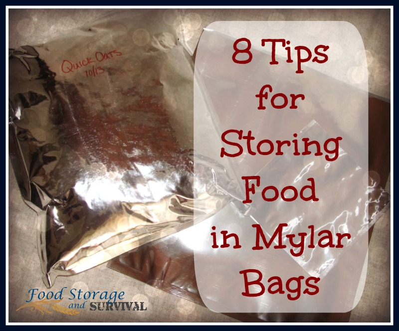 8 Tips For Storing Food in Mylar Bags