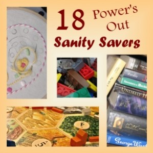 Power's out sanity savers!  18 GREAT activities for kids and adults you can do inside with NO electricity!