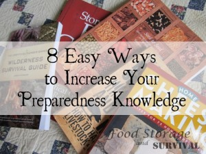 8 Easy Ways to Increase Your Preparedness Knowledge