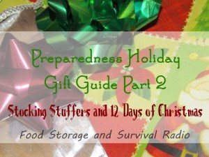 Preparedness Stocking Stuffers and 12 Days of Christmas--Food Storage and Survival Radio
