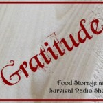 Food Storage and Survival Radio Episode 34: Gratitude