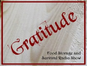 Giving thanks every day--Food Storage and Survival Radio