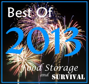 Best of 2013 on Food Storage and Survival