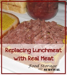 Replacing Lunchmeat with Real Meat--Food Storage and Survival
