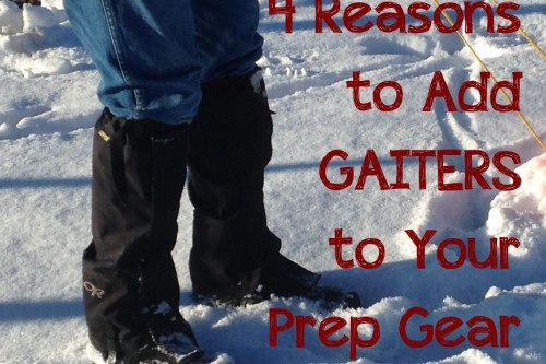 Four Reasons to Add Gaiters to Your Preparedness Gear