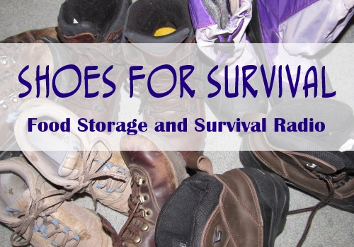 Shoes for Survival podcast--Food Storage and Survival Radio