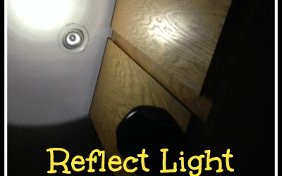 Preparedness Quick Tip: Reflect Light for More Light