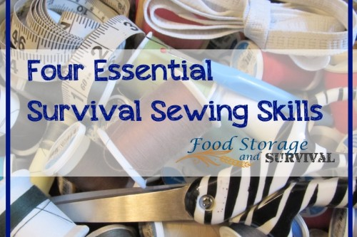 Four Essential Survival Sewing Skills