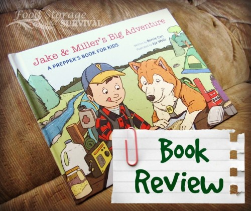 Jake and Miller's Big Adventure: A Prepper's Book for Kids book review -- Food Storage and Survival