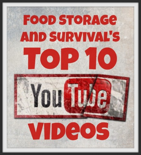 Check out Food Storage and Survival's top 10 YouTube videos!  Great stuff!