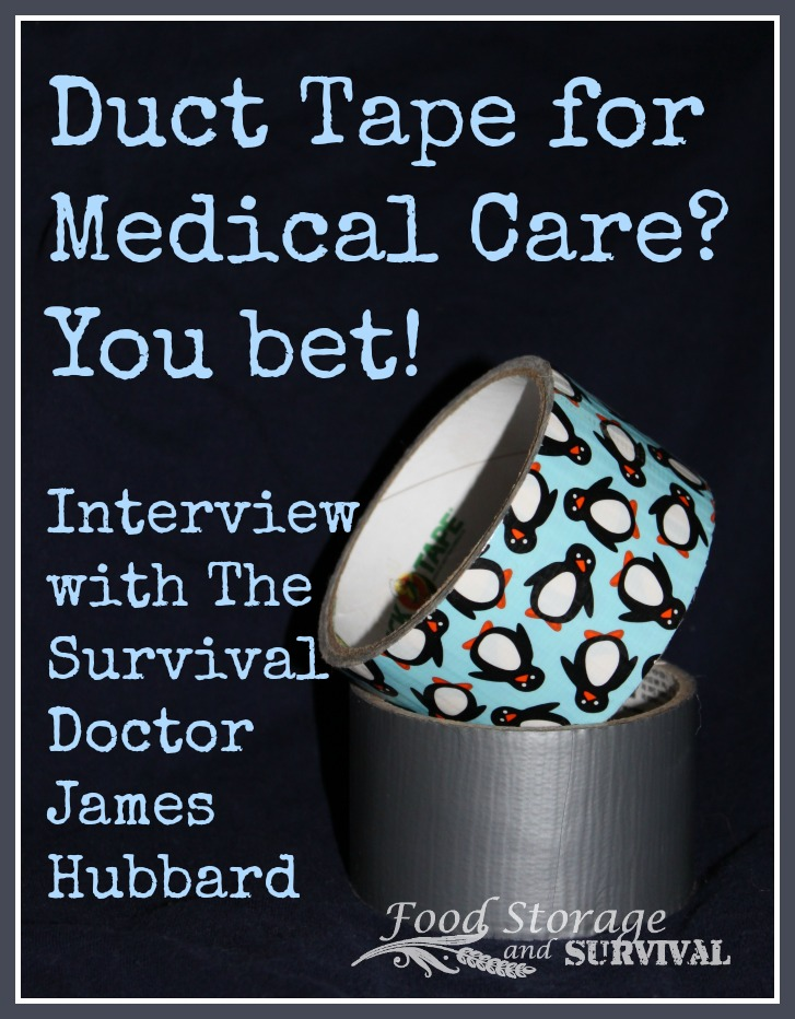 Food Storage and Survival Radio Episode 53: Interview with Survival Doctor, James Hubbard