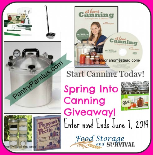 Spring into Canning Giveaway!  Ends June 7, 2014