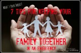 What's Your Threat: 7 Tips for Keeping Your Family Together in an Emergency
