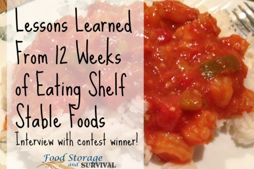 Food Storage and Survival Radio Episode 52: Lessons Learned from 12 Weeks of Eating Shelf Stable Foods–Interview with Contest Winner