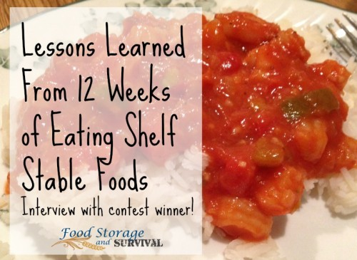 Lessons Learned from 12 Weeks of Eating Shelf Stable Foods--Interview with contest winner!  Food Storage and Survival Radio