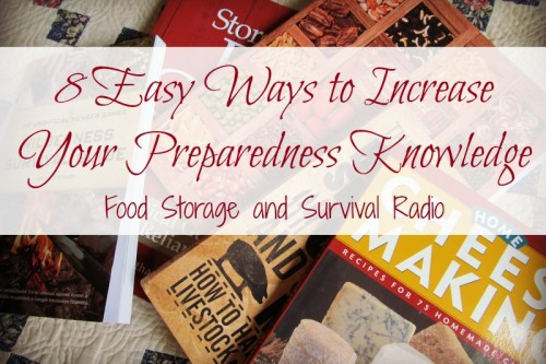 Food Storage and Survival Radio Episode 57: 8 Easy Ways to Increase Your Preparedness Knowledge