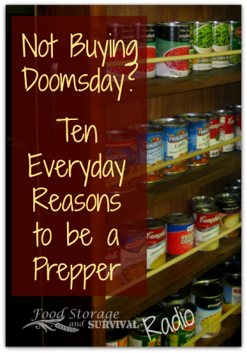 Podcast--10 everyday reasons to be a prepper!