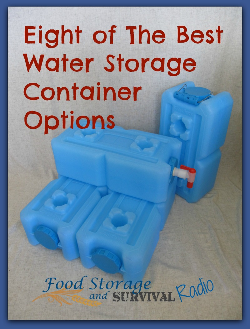 Food Storage and Survival Radio Episode 61: Eight of the Best Water Storage Container Options