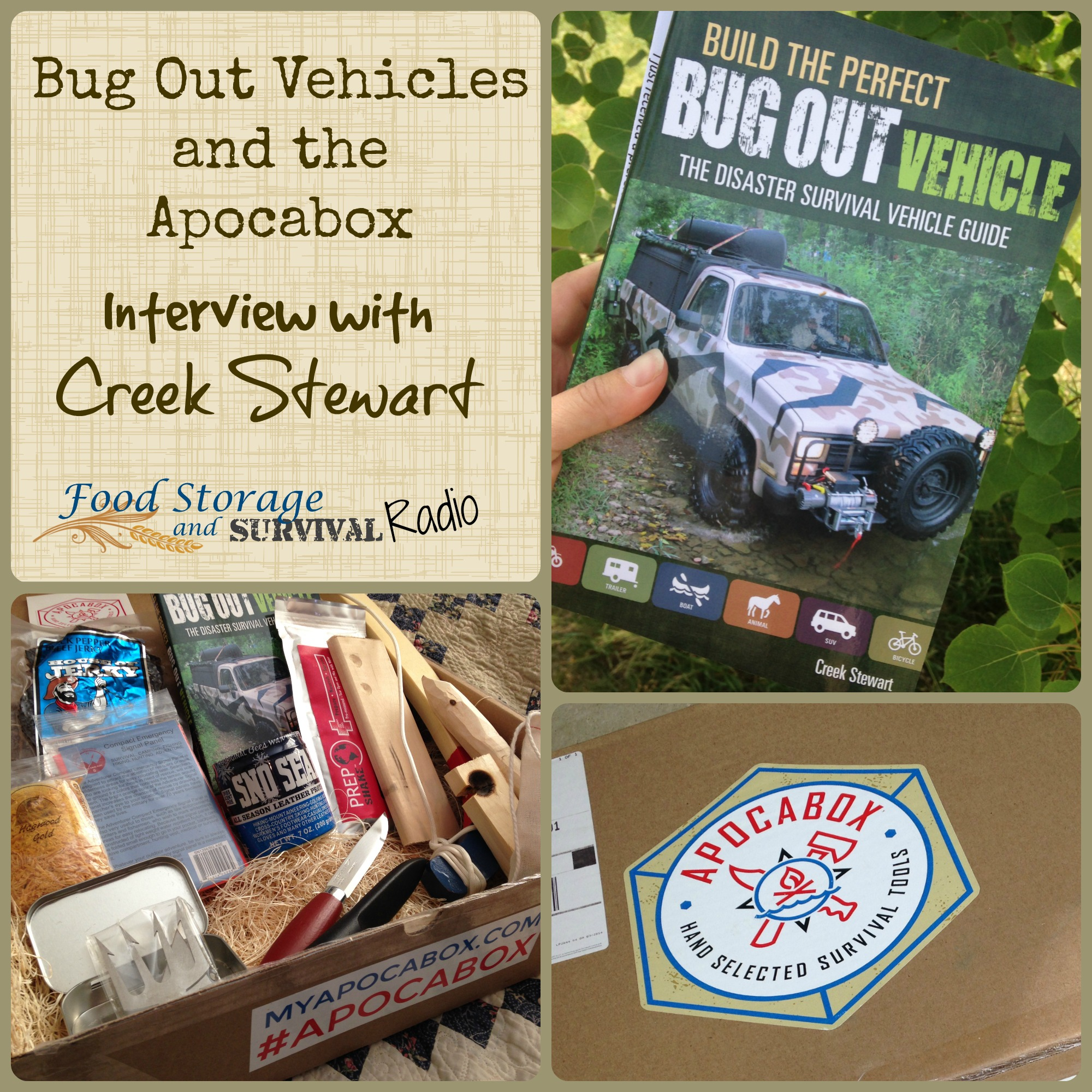 Food Storage and Survival Radio Episode 68: Bug Out Vehicles and the Apocabox with Creek Stewart