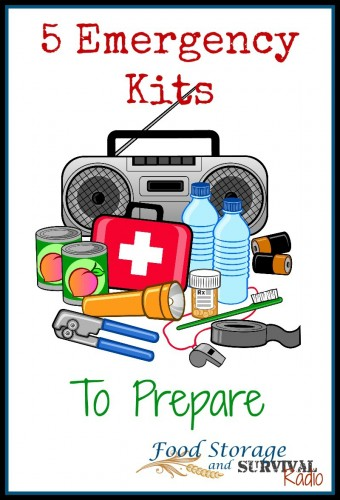 Five emergency kits to prepare - podcast - Food Storage and Survival Radio