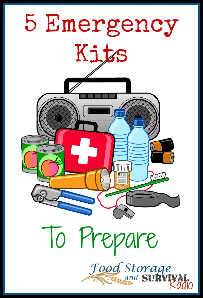 Food Storage and Survival Radio Episode 70: Five Emergency Kits to Prepare