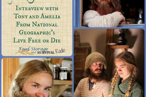 Food Storage and Survival Radio Episode 72: Live Free or Die with Tony and Amelia