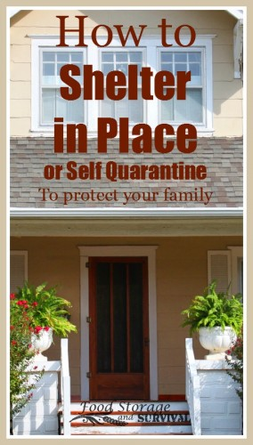 How to shelter in place or self quarantine to protect your family