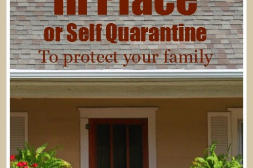 How to Implement Self Imposed Reverse Quarantine (SIRQ) to Protect Your Family