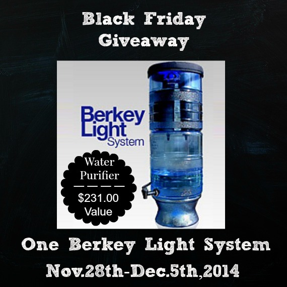 Black Friday Berkey Light Water Purifer Giveaway!