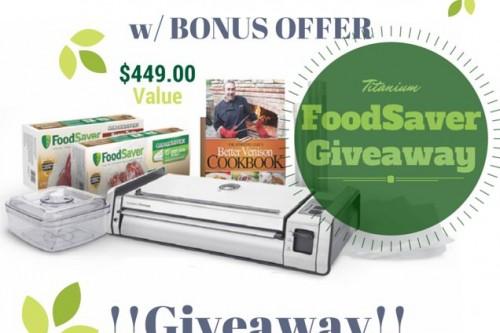 FoodSaver GameSaver Titanium Giveaway