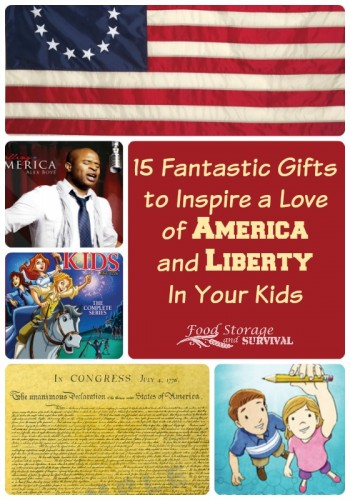 15 Fantastic Gifts to Inspire a Love of America and Liberty in Your Kids.  Freedom must be taught to be preserved--great ideas here!
