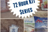 72 Hour Kit Series Week 1: Food for Your Emergency Kit