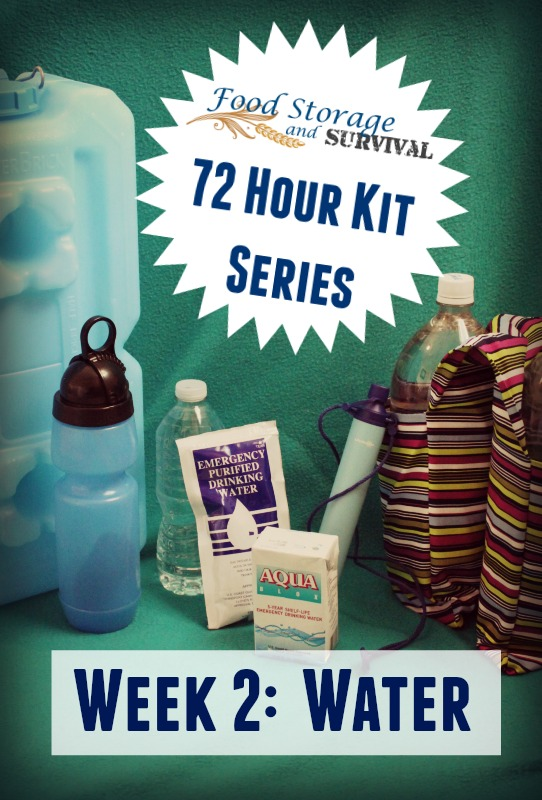 72 Hour Kit Series Week 2: Water for Your Emergency Kit
