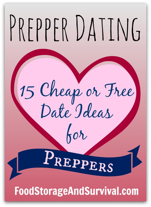 Great cheap or free date ideas with a preparedness twist!