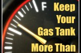4 Compelling Reasons to Keep Your Gas Tank More than Half Full