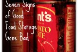 Don't Eat That! Seven Signs of Good Food Storage Gone Bad