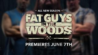Fat Guys in the Woods Season 2: Preview