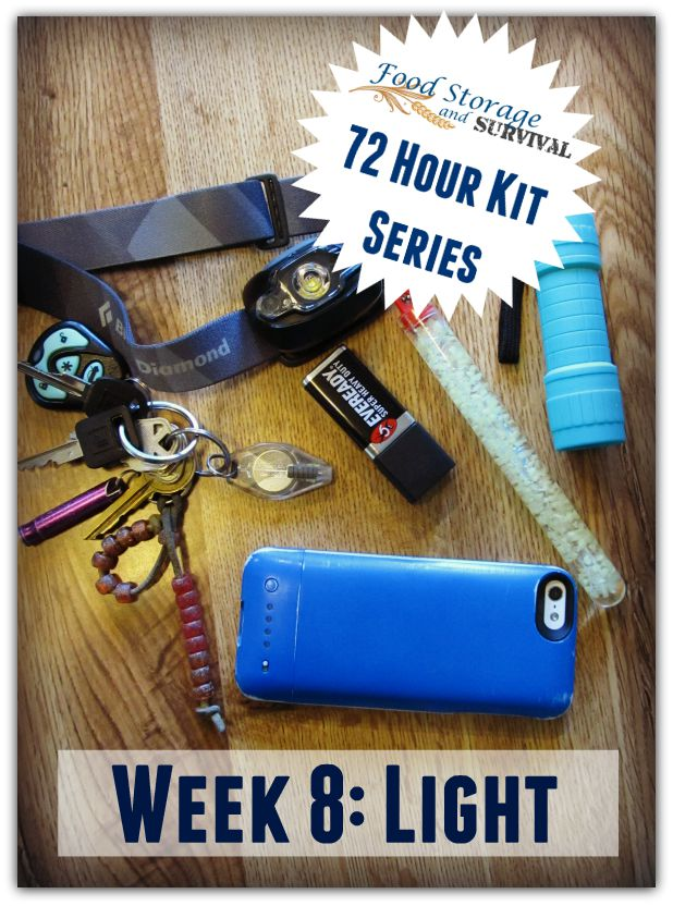 Build your 72 hour kit! This week we cover light sources for your kit--what's your favorite?