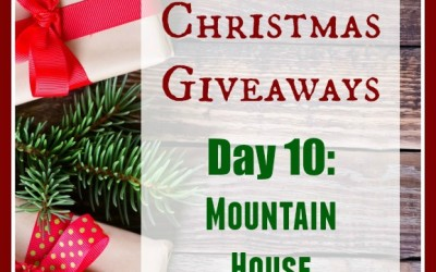 12 Days of Christmas Giveaways–Day 10: Mountain House 5 Day Food Supply + Cheesecake Bites