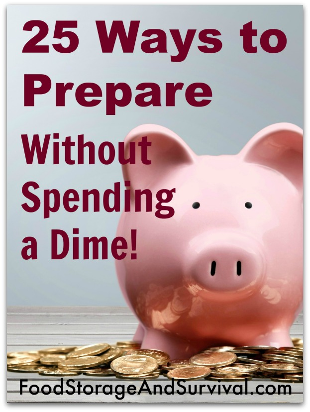 25 Ways to Prepare Without Spending a Dime