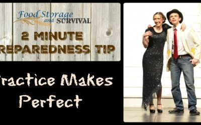 2 Minute Preparedness Tip: Practice Makes Perfect